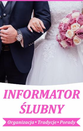 Autopromocja - Informator Ślubny - Organizacja, tradycje, porady
